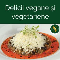 Delicii vegane si vegetariene