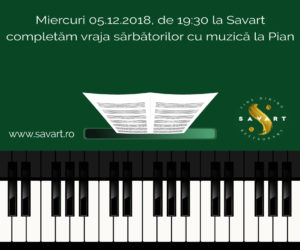 Seara de Pian la Restaurant Savart in Bucuresti