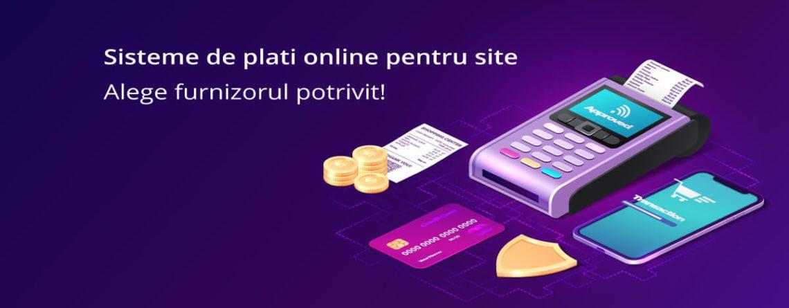 Procesatori de plati online Romania